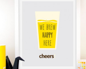 ... Poster Wall Art Inspirational Print, Drinks Quote Art, Brew poster