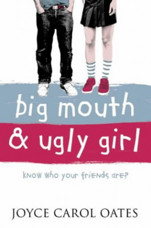 REVIEW: Big Mouth and Ugly Girl by Joyce Carol Oates