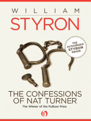 "Start by marking ""The Confessions of Nat Turner"" as Want to Read:"