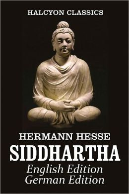 Siddhartha: An Indian Tale by Hermann Hesse