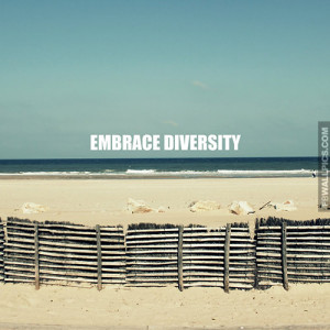 Embrace Diversity Quote Picture