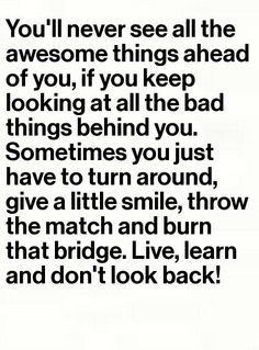 Don't look back. Wow. How many times do people have to keep saying ...