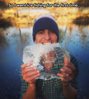 Ice fishing for the first time…