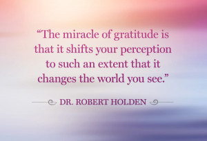 Robert Holden gratitude quote