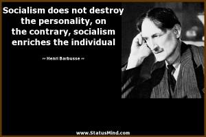 ... enriches the individual - Henri Barbusse Quotes - StatusMind.com
