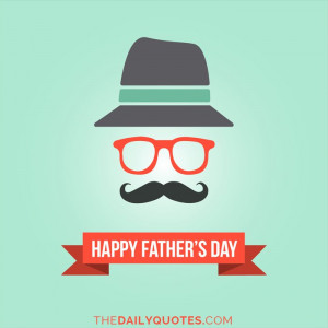 ... -day-hat-glasses-mustache-daily-holiday-quotes-sayings-pictures.jpg