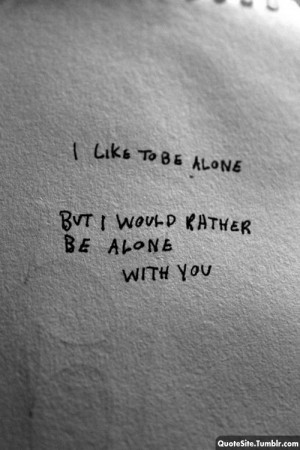 alone, love, quotes
