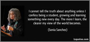 cannot tell the truth about anything unless I confess being a student ...