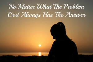 Trials And Tribulations Quotes God has the answer, quote,