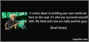 More Brad Paisley Quotes
