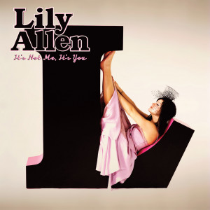 ... Allen releases her new album It's Not Me, It's You on February 9