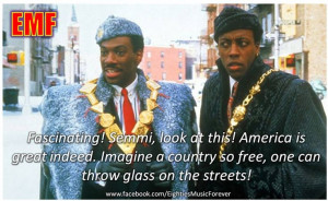 Coming To America. Eddie Murphy is hilarious!