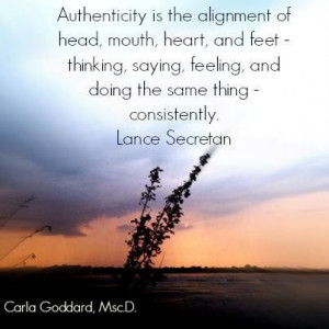 ... , feeling, and doing the same thing - consistently. Lance Secretan