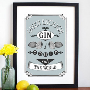 Gin Quote Print from notonthehighstreet.com