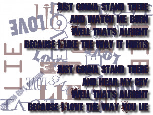... the way you lie - Eminem feat Rihanna Song Lyric Quote in Text Image