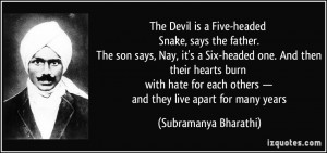 The Devil is a Five-headed Snake, says the father. The son says, Nay ...