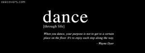 Dance, It's To Enjoy each Step Along The Way FB Cover Photo HD