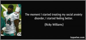 The moment I started treating my social anxiety disorder, I started ...