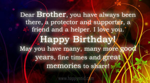 Dear Brother You Have Always Been There A Protector And Supporter A ...