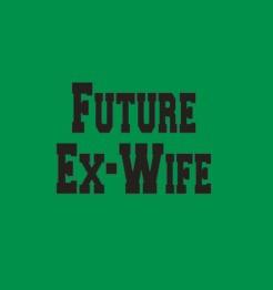 Quote Future Ex Wife