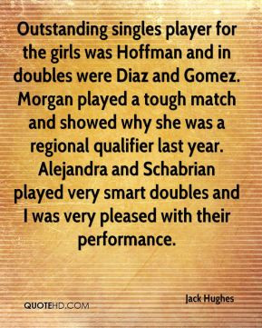 Jack Hughes - Outstanding singles player for the girls was Hoffman and ...