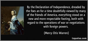 quote-by-the-declaration-of-independence-dreaded-by-the-foes-an-for-a ...