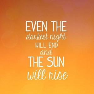 The sun will rise quote