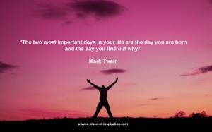 Mark Twain Quote – Your Purpose