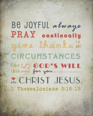 Bible Verse Wall Art - Be Joyful Always Pray Continually Give Thanks ...