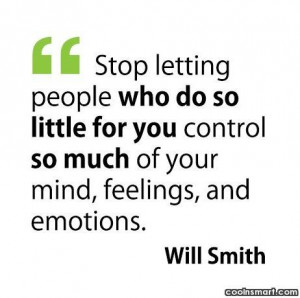 Self Help Quote: Stop letting people who do so little...