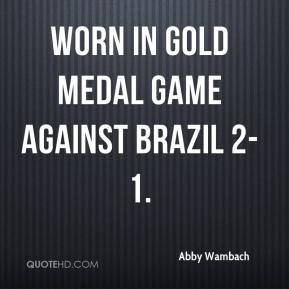 worn in gold medal game against Brazil 2-1. - Abby Wambach