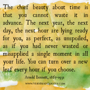 wasting time quotes, The chief beauty about time