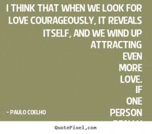 Paulo Coelho Love Quotes