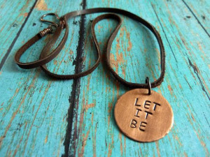 Let It Be Necklace Inspirational Quote Copper by ATwistOfWhimsy