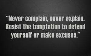 Never-complain-never.jpg