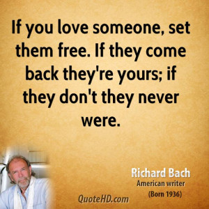 You Love Someone Set Them