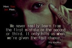 don't deserve any more chances I know that. But I can make sure I ...