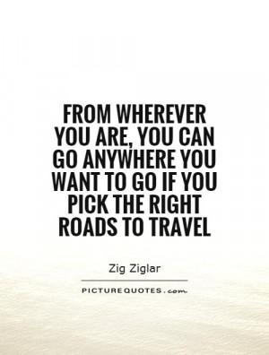 Travel Quotes Road Quotes Zig Ziglar Quotes