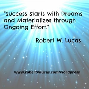 Success Quotes - John Rohn and Robert W Lucas