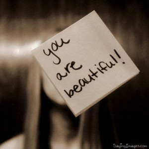 Tags: beautiful , Compliment , you are beautiful