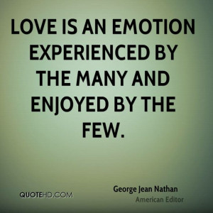 More George Jean Nathan Quotes on www.quotehd.com - #quotes #emotion # ...