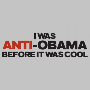 ANTI OBAMA COOL by roadkilltshirts, via Flickr