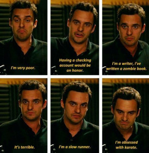 New Girl. Nick quotes