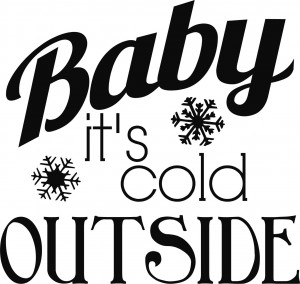 Its Cold Outside 95581606_baby_its_cold_outside ...