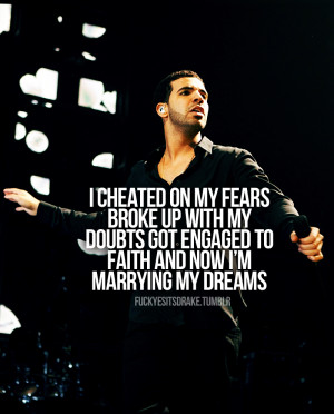 Drake Quote…