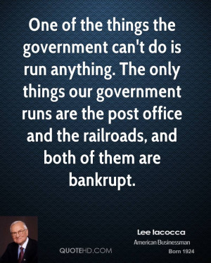 Lee Iacocca Government Quotes