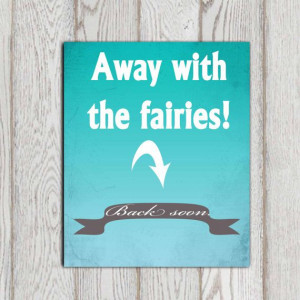 Fairy quote print Turquoise wall quote Away with the by DorindaArt, $5 ...