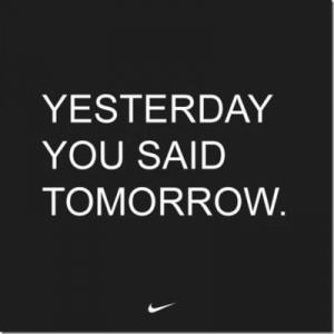 Nike / inspiring quotes and sayings - Juxtapost