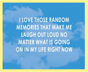 Happy Memory Quotes Quotes on life - memories