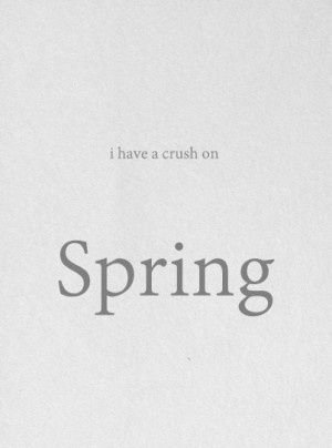 ... Spring Time, Awesome Quotes, Spring Spring, Springtime, Sweets Spring